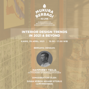 Sharing with Mukura Event - Interior Design Trend 2021 and Beyond